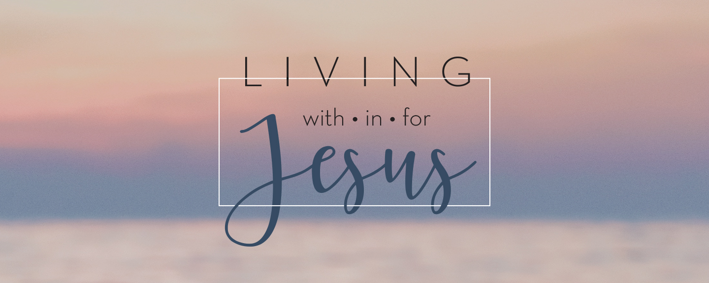 1 John - Living With Jesus - Week 5