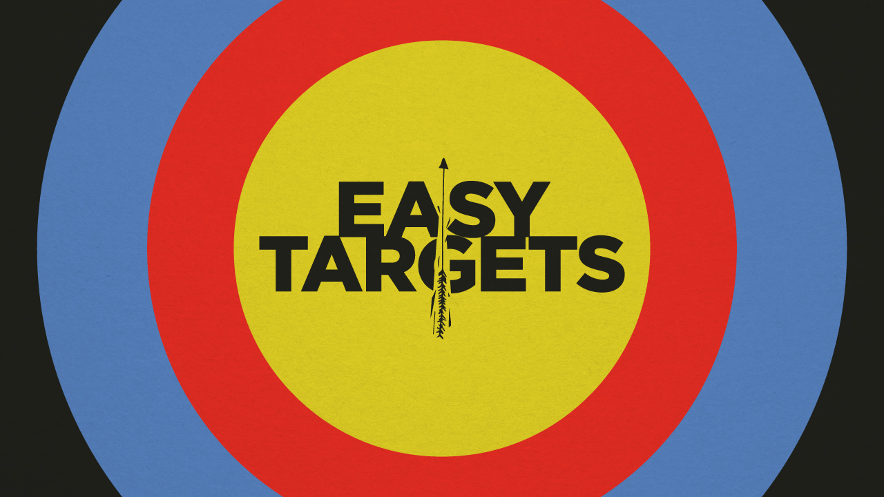Easy Targets: Within the Heart