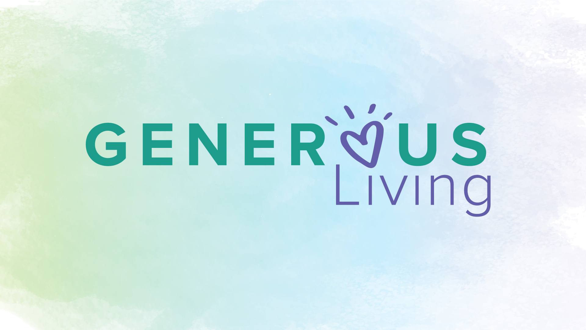 Generous Living - Part Three