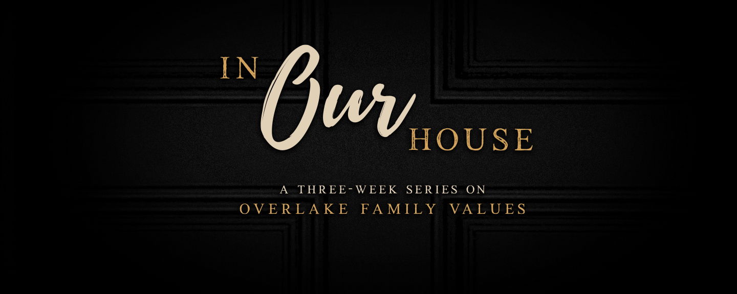 In Our House: Week One
