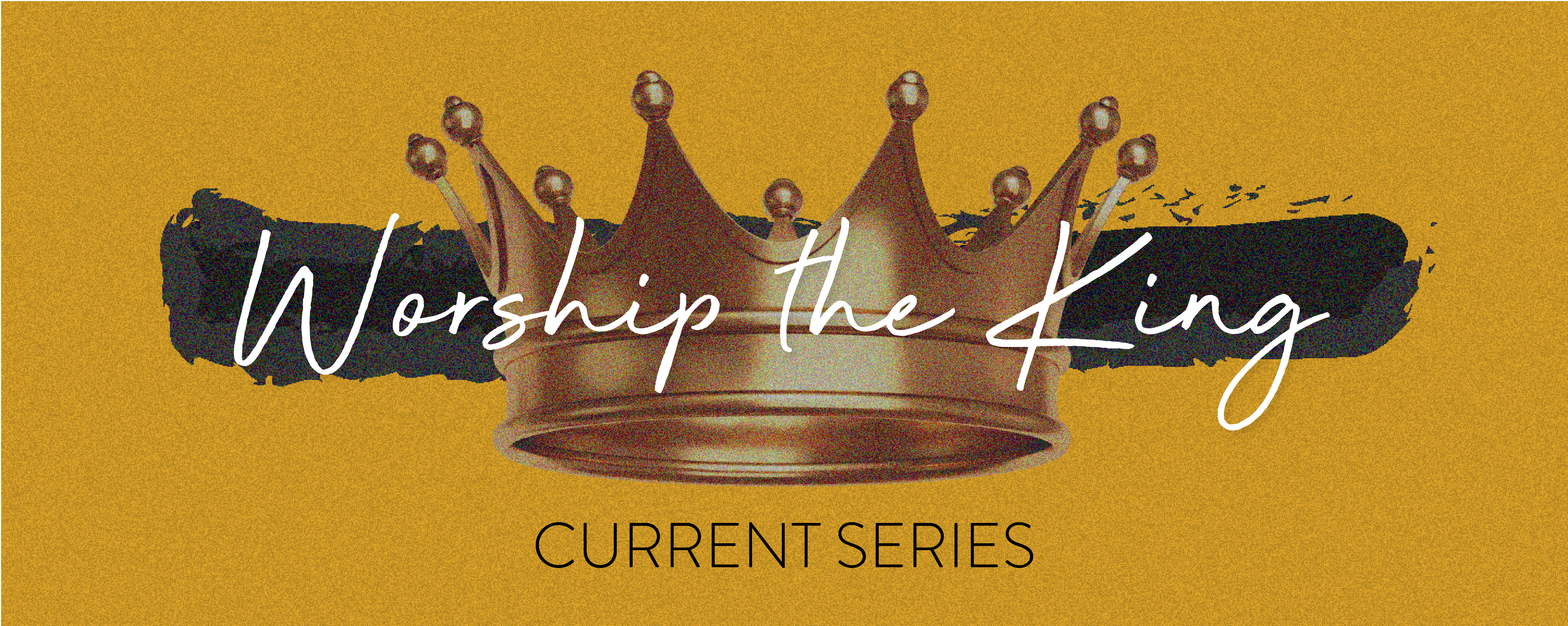Worship the King - Week Two